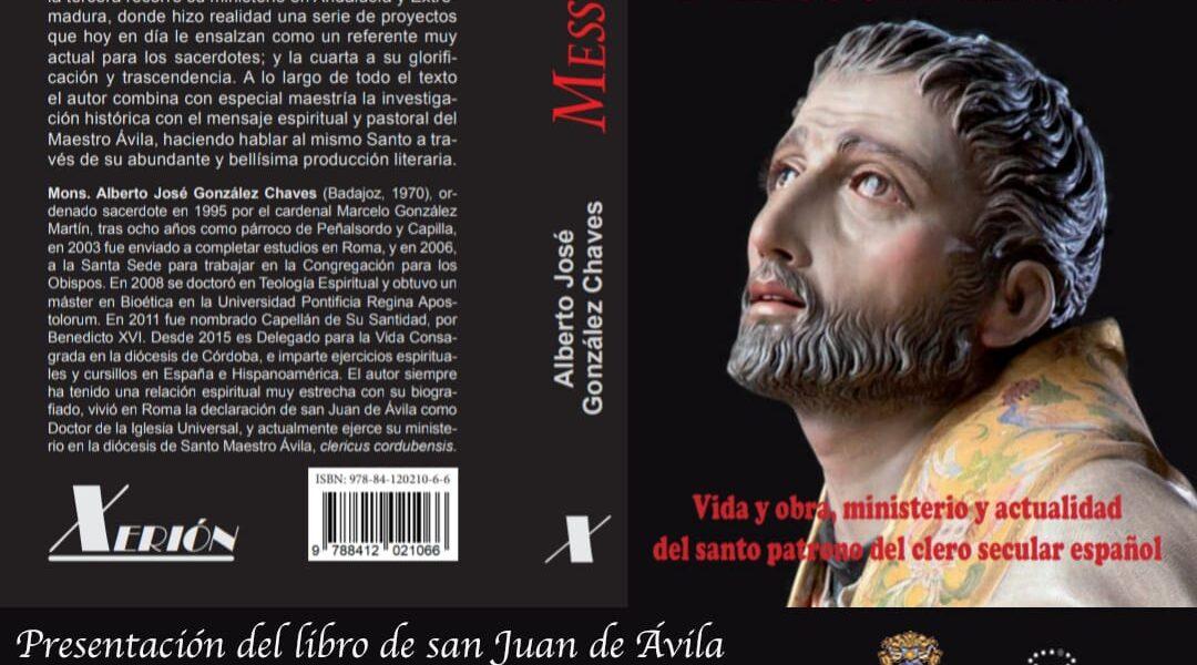 """Presentación del Libro de San Juan de Ávila """"MESSOR ERAM"""""""